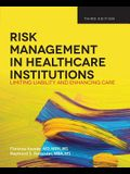 Risk Management in Health Care Institutions 3e
