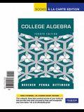 College Algebra, Books a la Carte Edition (4th Edition)