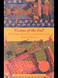 Visions of the End: Apocalyptic Traditions in the Middle Ages