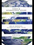 Ethics & International Affairs: A Reader, Third Edition