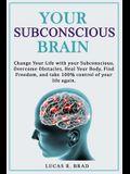 Your Subconscious Brain