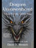 Dragons Unremembered: Volume I of The Carandir Saga