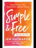 Simple and Free: Study Guide: Staging Your Own Experiment Against Excess