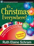 It's Christmas Everywhere!: A Musical Exploring Carols and Holiday Traditions Around the World