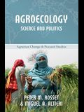 Agroecology: Science and Politics