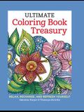 Ultimate Coloring Book Treasury: Relax, Recharge, and Refresh Yourself