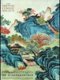 China Without Dragons: Rare Pieces from Oriental Ceramic Society