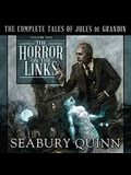 The Horror on the Links Lib/E: The Complete Tales of Jules de Grandin, Volume One
