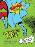 Bazooka Boy's, Knowing God, Bible Study & Workbook