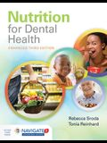 Nutrition for Dental Health: A Guide for the Dental Professional, Enhanced Edition: A Guide for the Dental Professional, Enhanced Edition