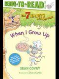 When I Grow Up, 2: Habit 2