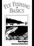 Fly Fishing Basics