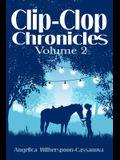 Clip-Clop Chronicles: Volume 2