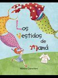 Los Vestidos de Mamá (Mom's Dresses)