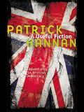 A Useful Fiction: Adventures in British Democracy