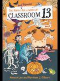 The Happy and Heinous Halloween of Classroom 13