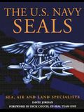 The U.S. Navy Seals: Sea, Air, and Land Specialists