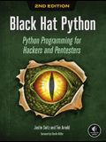 Black Hat Python, 2nd Edition: Python Programming for Hackers and Pentesters