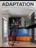 Adaptation Strategies for Interior Architecture and Design: Interior Architecture and Design Strategies