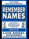 How to Remember Names and Faces: Master the Art of Memorizing Anyone's Name By Practicing with Over 500 Memory Training Exercises of People's Faces