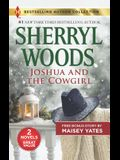 Joshua and the Cowgirl & Seduce Me, Cowboy: A 2-In-1 Collection