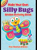 Make Your Own Silly Bugs Sticker Activity Book