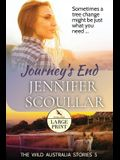 Journey's End: Large Print