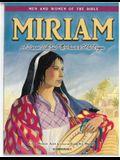 Miriam - Men & Women of the Bible Revised