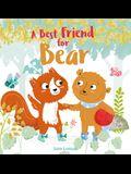 A Best Friend for Bear