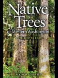 Native Trees of Western Washington: A Photographic Guide