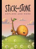 Stick and Stone Explore and More