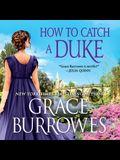 How to Catch a Duke Lib/E