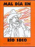 Mal día en Río Seco (Spanish Edition)