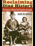 Reclaiming Diné History: The Legacies of Navajo Chief Manuelito and Juanita