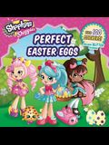 Shoppies Perfect Easter Eggs [With Stickers]