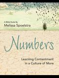 Numbers - Women's Bible Study Participant Workbook: Learning Contentment in a Culture of More