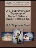 U.S. Supreme Court Transcript of Record Baker V. Baker, Eccles & Co