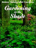 Better Homes and Gardens Gardening in the Shade