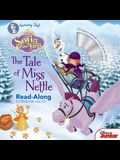 Sofia the First: The Tale of Miss Nettle [With Audio CD]
