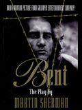 Bent: The Play by Marin Sherman