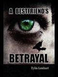A Best Friend's Betrayal
