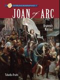 Sterling Biographies®: Joan of Arc: Heavenly Warrior