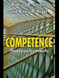 Competence: Select Theoretical Frameworks