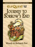 Journey to Sorrow's End: ElfQuest Book One