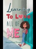 Learning to Love All of Me