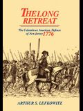 The Long Retreat: The Calamitous Defense of New Jersey, 1776