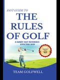 Fast Guide to the RULES OF GOLF: A Handy Fast Guide to Golf Rules 2019 - 2020 (Pocket Sized Edition)