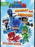 PJ Masks: Hooray for Heroes!
