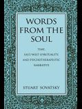 Words from the Soul: Time, East/West Spirituality, and Psychotherapeutic Narrative