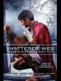 Shattered Web: The Deizian Empire: Book 4